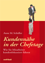 Buch Kundennähe zu Vortrag Anne M. Schüller